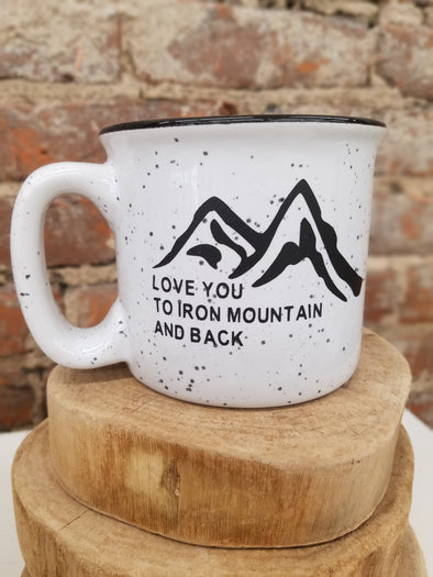 Love you to Iron Mountain Mug