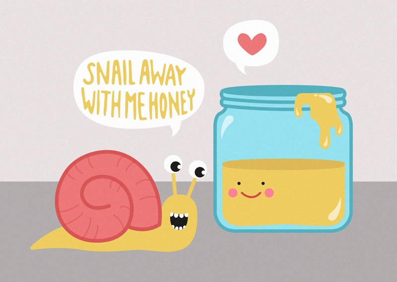 Vykort - Snail away with me honey