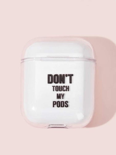 Don't touch my Pods - AirPods Case