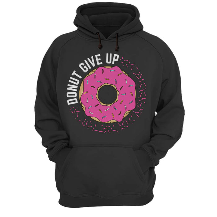 Donut Give Up - Hoodie - Global Cycling Gear