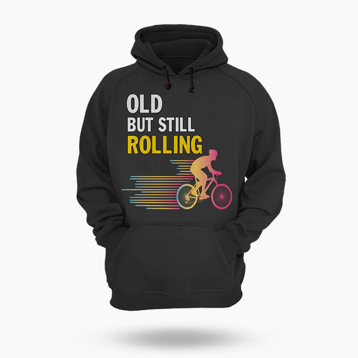Old But Still Rolling - Hoodie
