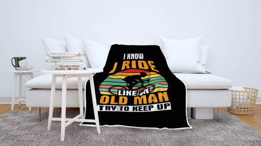I Ride Like An Old Man - Blanket - Global Cycling Gear