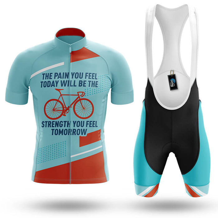 The Pain You Feel Today - Men's Cycling Kit