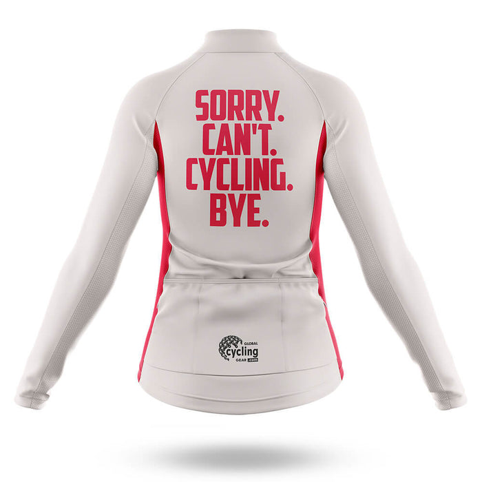 Sorry. Can't. - Women's  Cycling Kit