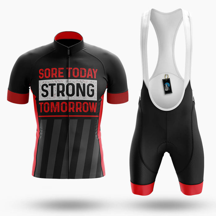 Sore Today Strong Tomorrow - Men's Cycling Kit
