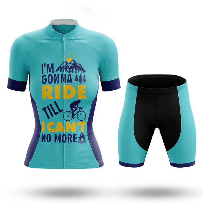Till I Can't - Women- Cycling Kit