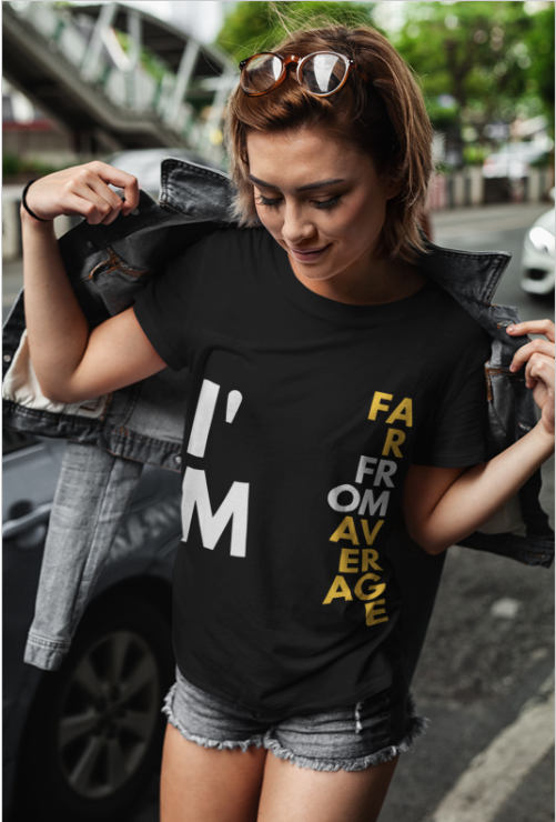 Far From Average Women's T-Shirt