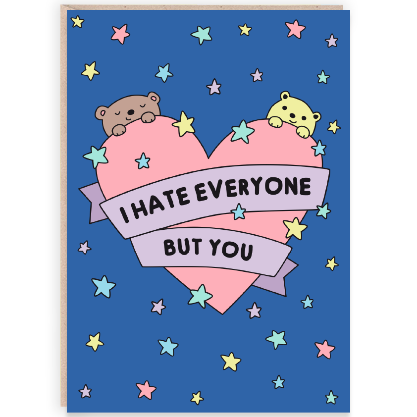 Sugar & Sloth - Hate Everyone But You Card