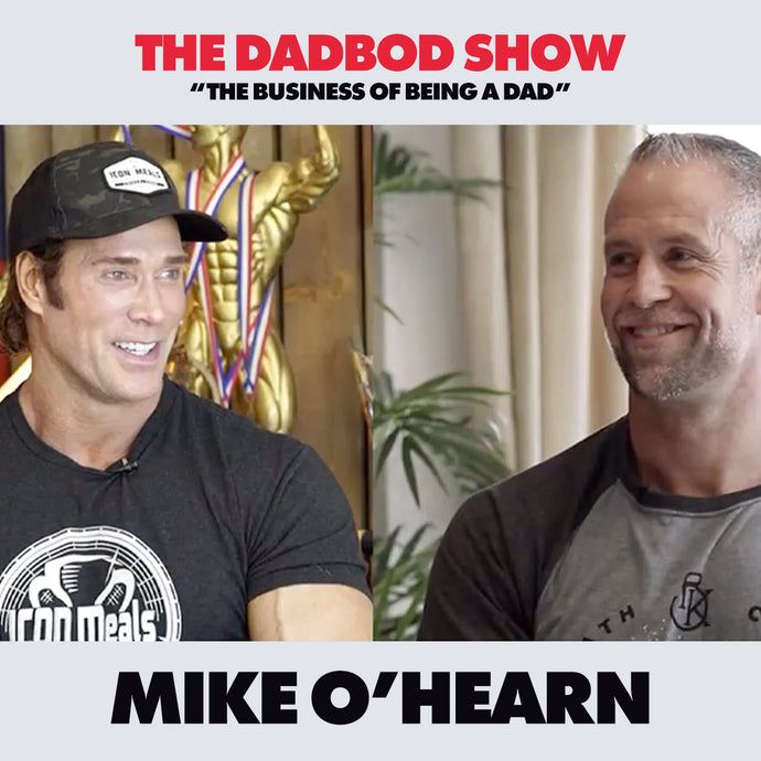 Mike O'Hearn | The Titan Talks Fatherhood