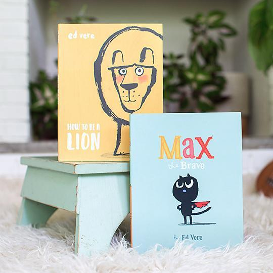 How to Be A Lion & Max, The Brave-Hullabaloo Book Co.