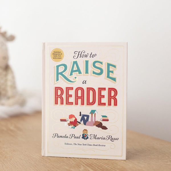 How to Raise a Reader (Book Only)-Hullabaloo Book Co.