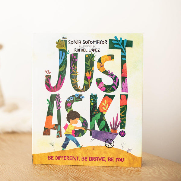 Just Ask: Be Different, Be Brave, Be You (Book Only)-Hullabaloo Book Co.