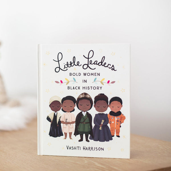 Little Leaders: Bold Women in Black History (Book Only)-Hullabaloo Book Co.
