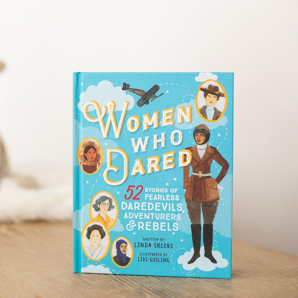 Women Who Dared: 52 Stories of Fearless Daredevils, Adventurers, and Rebels (Book Only)-Hullabaloo Book Co.