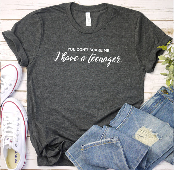 {I Have A Teenager} Soft Crew Neck Tee