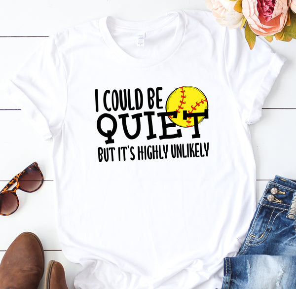 {I Could Be Quiet - Softball} Soft Crew Neck Tee