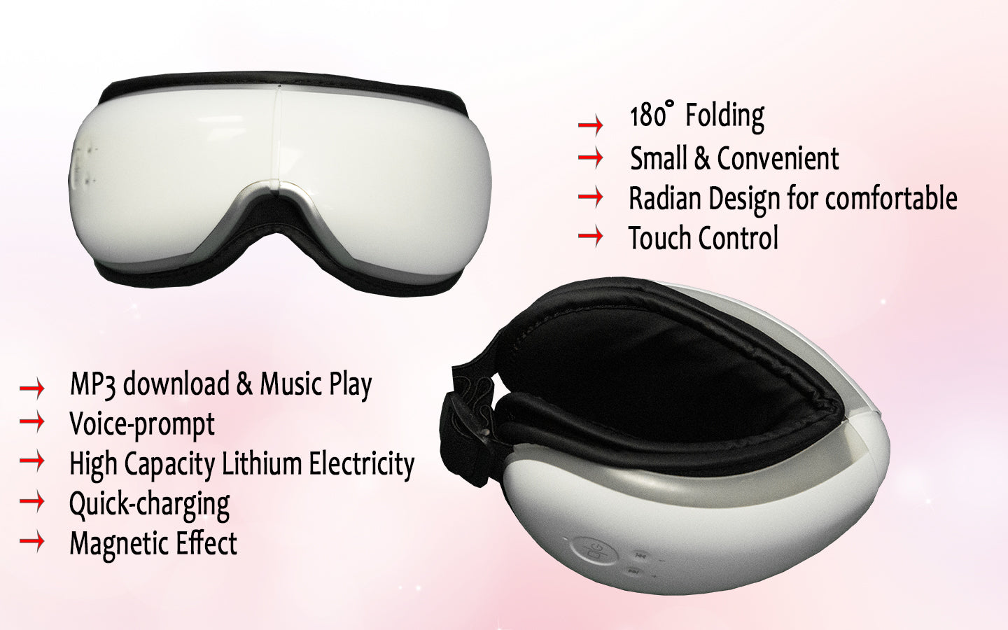 180° Folding, Radian design for comfortable, mp3 download & music play, voice-prompt, magnetic effect