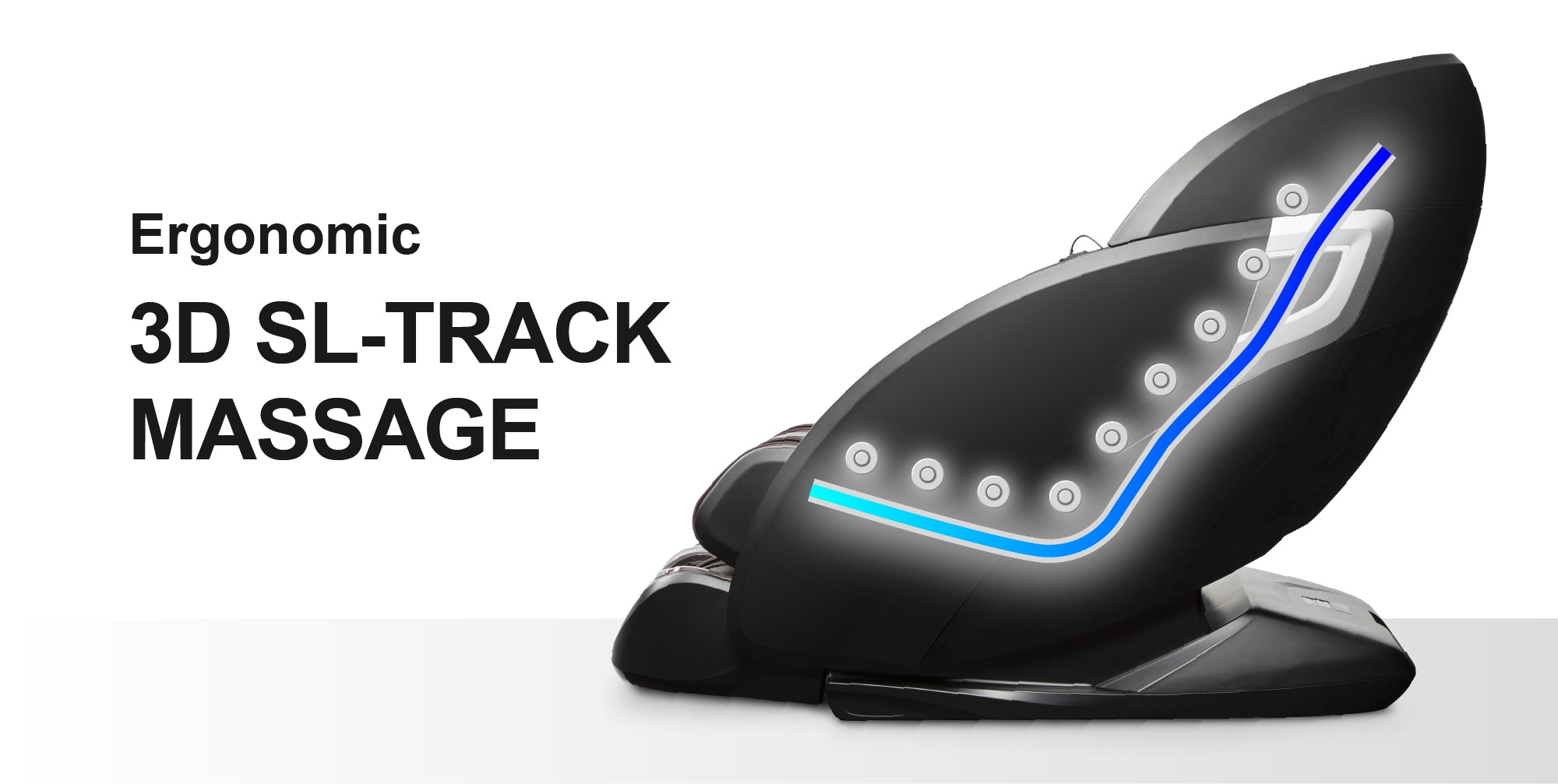 Ergonomic 3D SL-Track Massage
