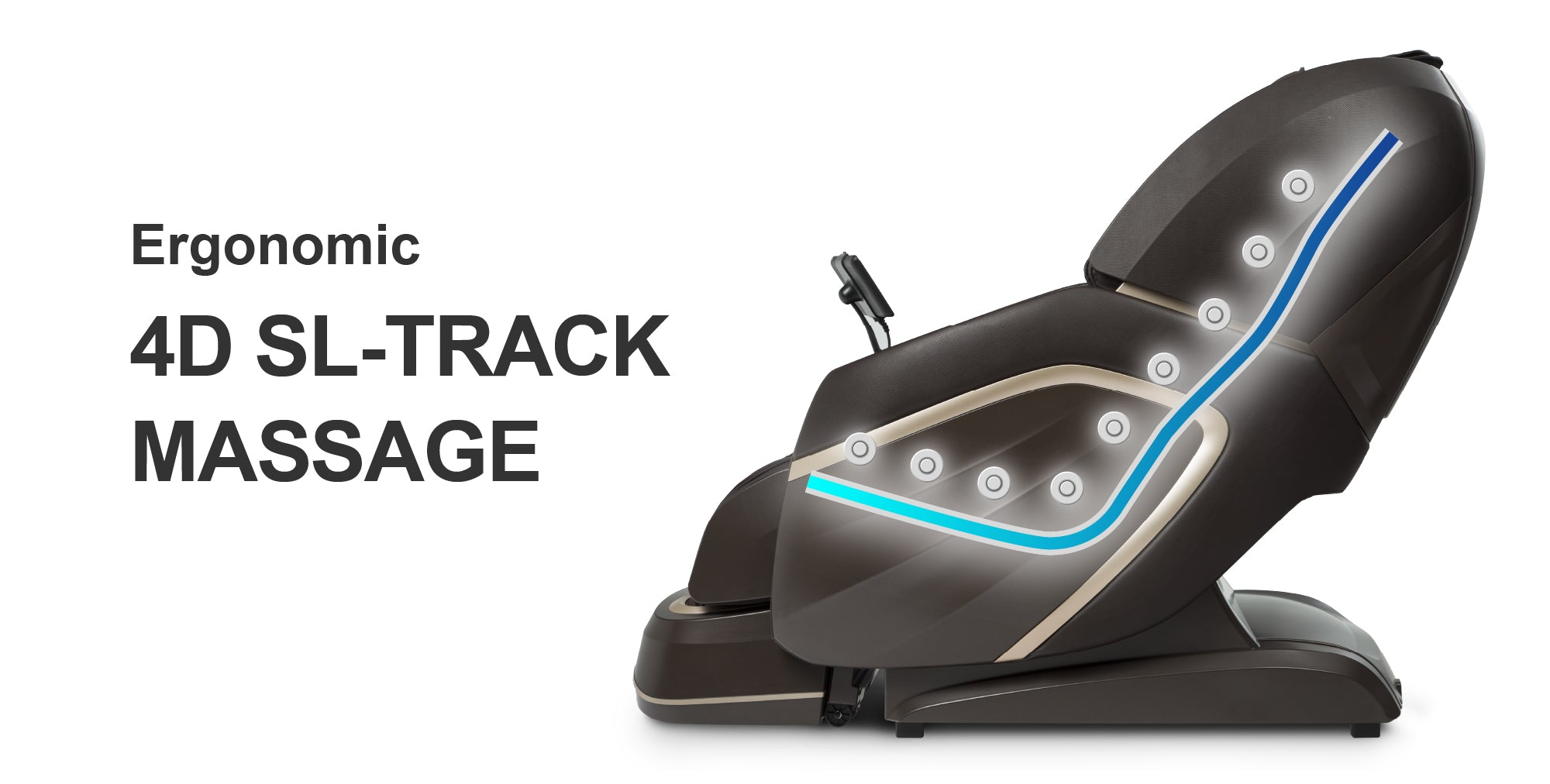Ergonomic 4D SL-Track Massage