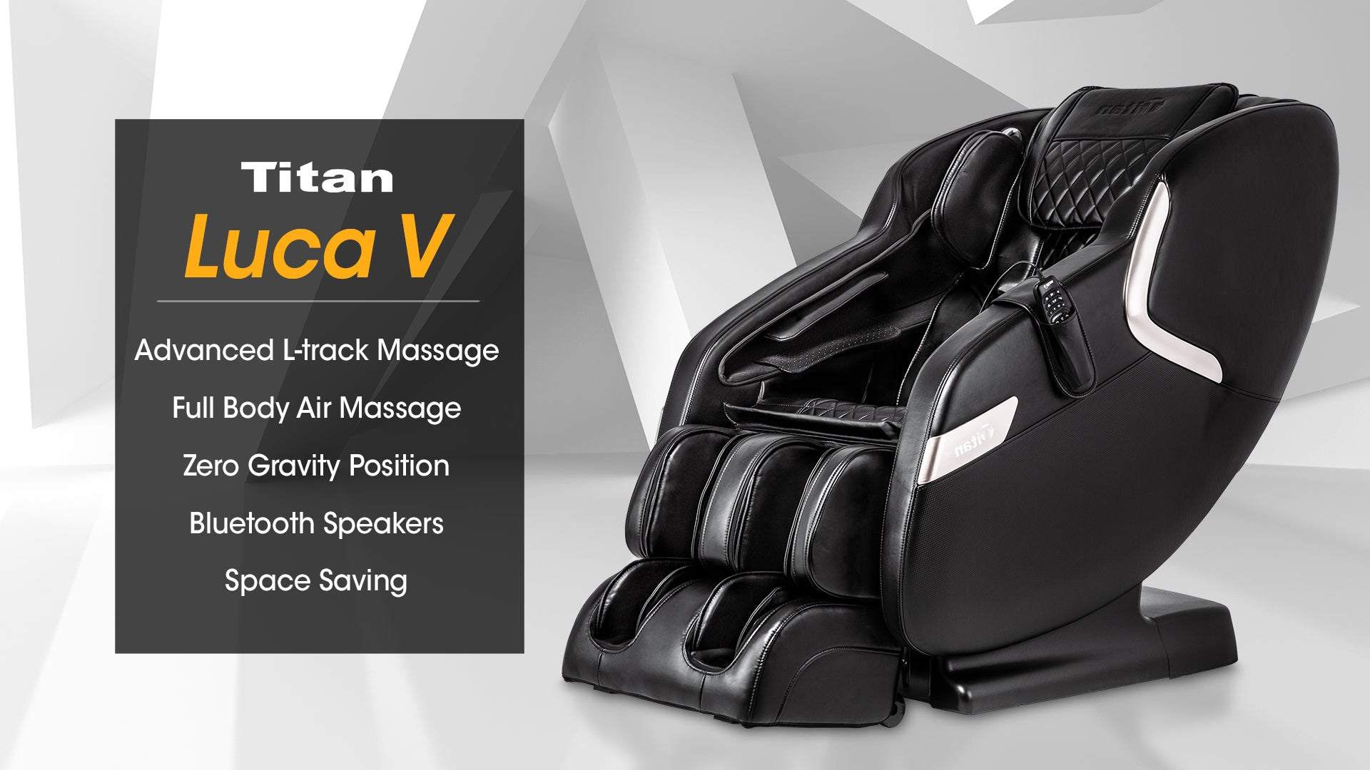 Titan Luca V Banner - Advanced L Track Massage, Full body Air Massage, Zero Gravity Position, Bluetooth Speakers, Space saving