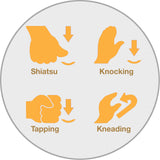 4 Massage Style - Kneading, Knocking, Tapping, and Shiatsu.