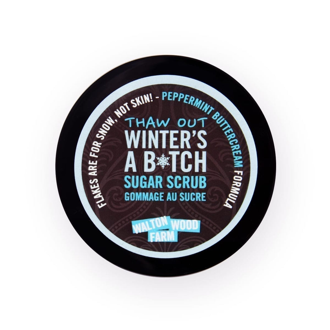 Winter's a B❄️tch  Sugar Scrub (8 Oz.)