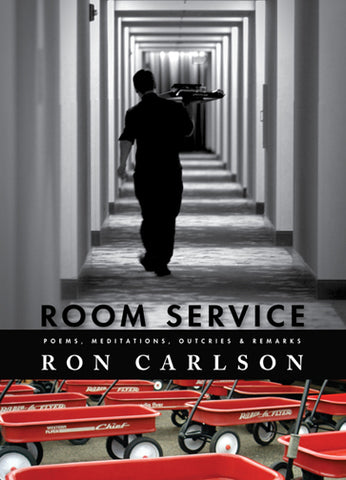 Room Service by Ron Carlson