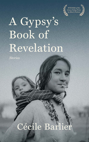 A Gypsy's Book of Revelation by Cécile Barlier