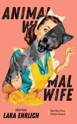 Animal Wife by Lara Ehrlich