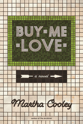 Buy Me Love by Martha Cooley