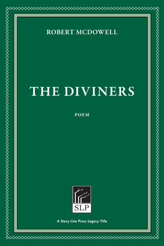 The Diviners by Robert McDowell