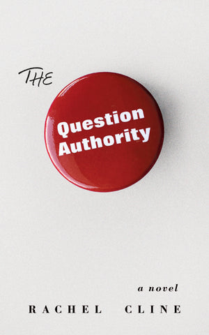 The Question Authority by Rachel Cline book cover