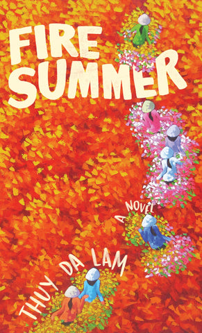 Fire Summer by Thuy Da Lam