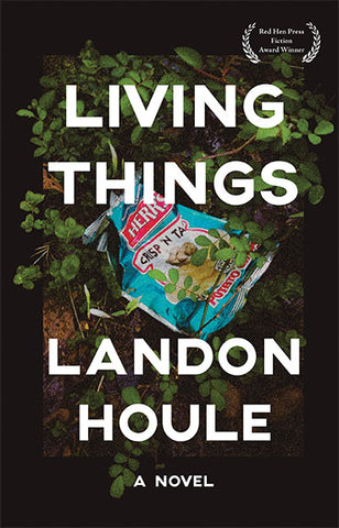 Living Things by Landon Houle