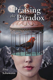 Praising the Paradox Tina Schumann book cover