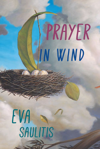 Prayer In Wind by Eva Saulitis
