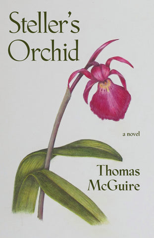 Steller's Orchid by Thomas McGuire book cover