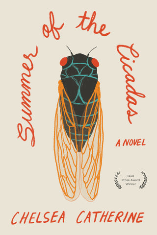 Summer of Cicadas by Chelsea Catherine