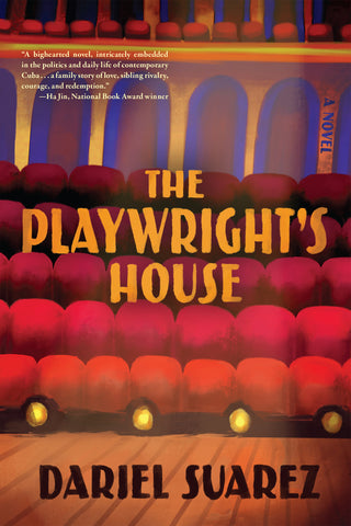 The Playwright's House by Dariel Suarez