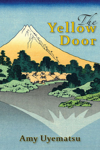 The Yellow Door by Amy Uyematsu