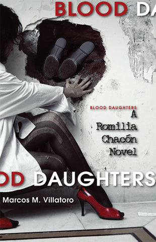 Blood Daughters by Marcos M. Villatoro