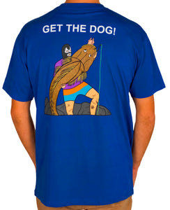 Get the Dog T Shirt Blue