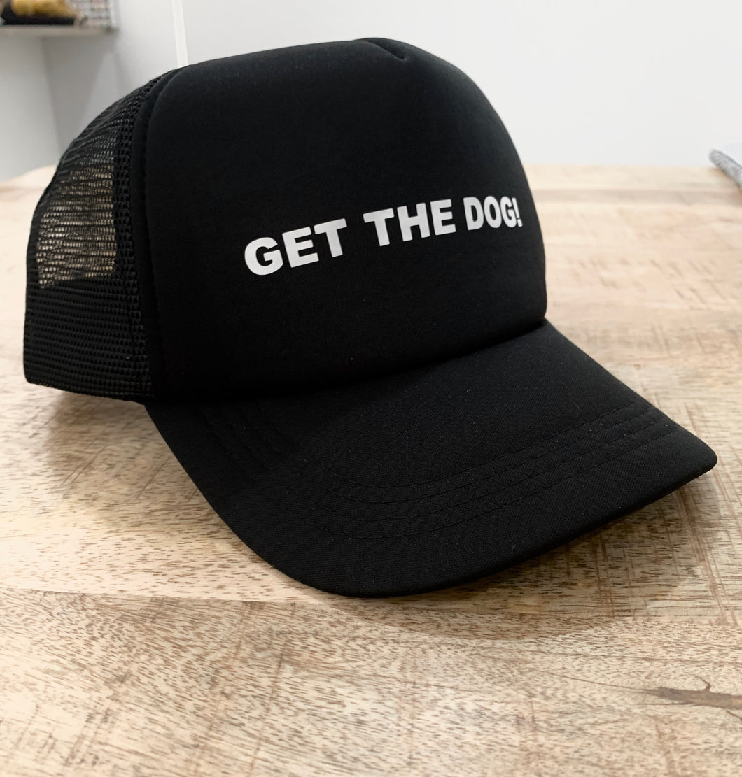 GET THE DOG!  HAT
