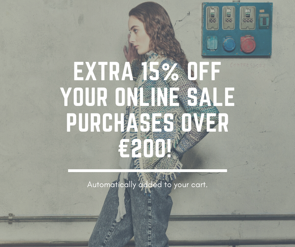 Our past season collections with one click! Get Extra 15% off any Sale Purchase over €200