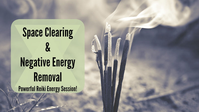 Space Clearing & Negative Energy Removal [45-Minutes]: Energy for Smudging & Protection