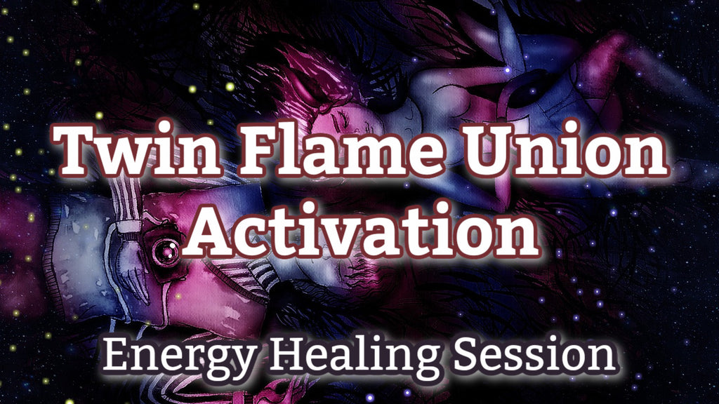 Twin Flame Union Activation Session [45-Minutes]