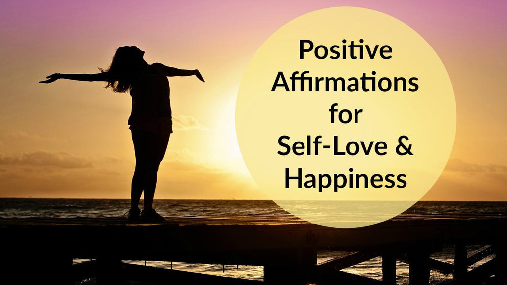 Positive Affirmations for Confidence, Self-Love, & Happiness