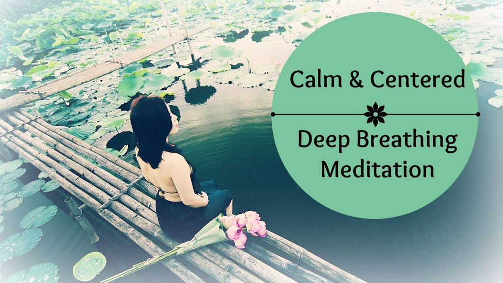 Calm & Centered: Deep Breathing Meditation [11 minutes] Paired w/ Binaural Beat for Deep Relaxation