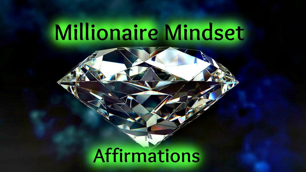 Millionaire Mindset Affirmations (Paired with 10 HZ Binaural Beats)