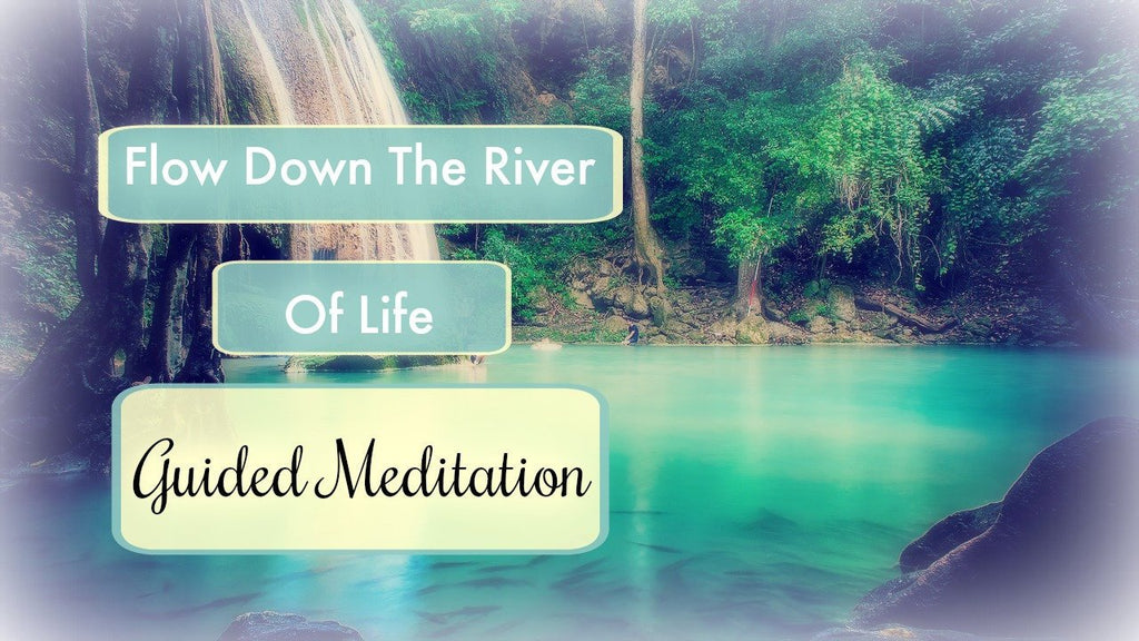Flow Down the River of Dreams [25 minutes] with Reiki Energy